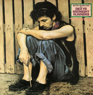 Dexys Midnight Runners (Kevin Rowland &) - Too-Rye-Ay (LP) (VG-/VG)